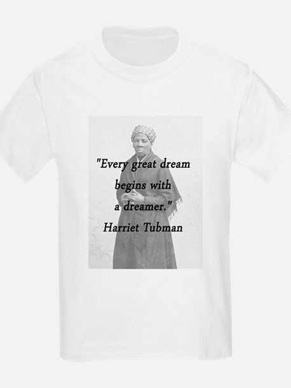 Tubman - Great Dream T-Shirt