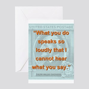 What You Do Speaks So Loudly - RW Emerson Greeting
