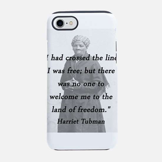 Tubman - Crossed the Line iPhone 7 Tough Case