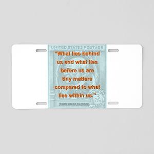 What Lies Behind Us - RW Emerson Aluminum License