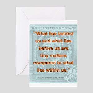 What Lies Behind Us - RW Emerson Greeting Card
