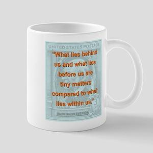 What Lies Behind Us - RW Emerson 11 oz Ceramic Mug