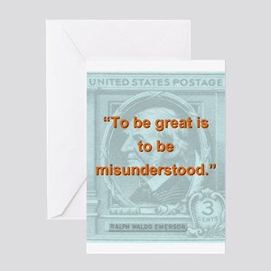 To Be Great Is To Be Misunderstood - RW Emerson Gr