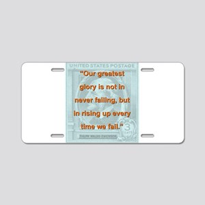 Our Greatest Glory - RW Emerson Aluminum License P