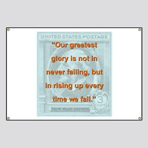 Our Greatest Glory - RW Emerson Banner