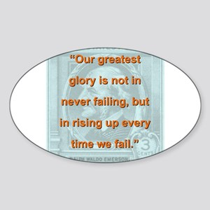 Our Greatest Glory - RW Emerson Sticker (Oval)