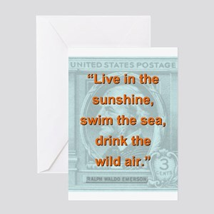Live In The Sunshine - RW Emerson Greeting Card