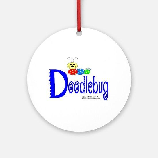 Doodlebug Ornament (Round)