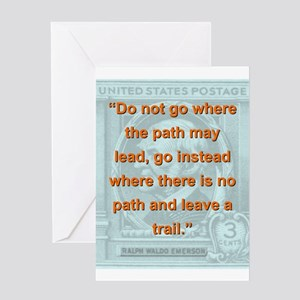 Do Not Go Where The Path May Lead - RW Emerson Gre