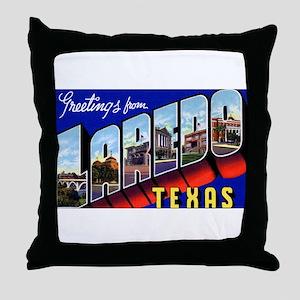 Laredo Texas Greetings Throw Pillow