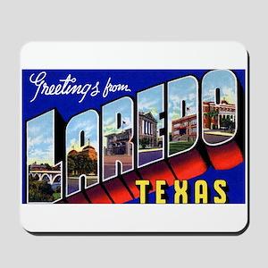 Laredo Texas Greetings Mousepad