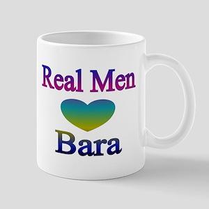 RealMenLoveBara2 Mug
