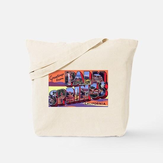 Palm Springs California Greetings Tote Bag