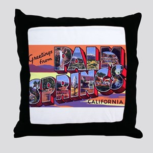 Palm Springs California Greetings Throw Pillow