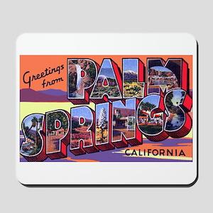 Palm Springs California Greetings Mousepad