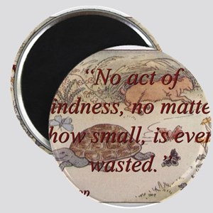 No Act Of Kindness - Aesop Magnet