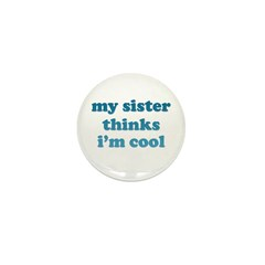 My Sister/Brother is Cool Mini Button (10 pack)