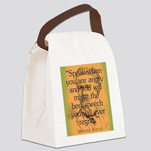 Speak When You Are Angry - Bierce Canvas Lunch Bag