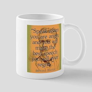 Speak When You Are Angry - Bierce 11 oz Ceramic Mu