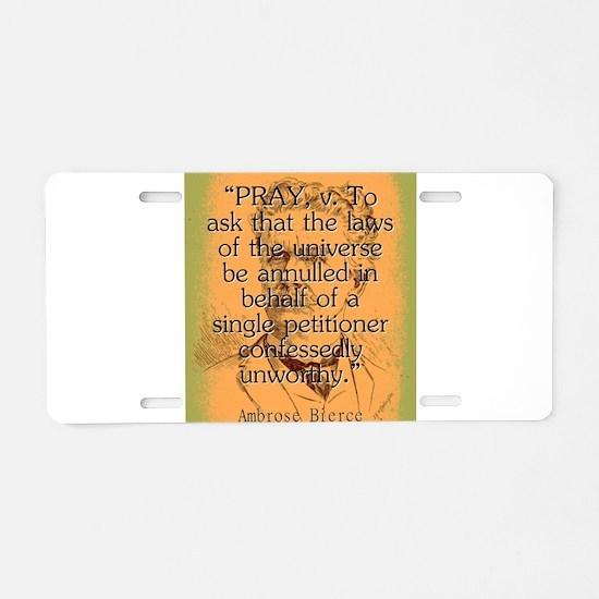 Pray - Bierce Aluminum License Plate