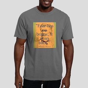 Fear Has No Brains - Bierce Mens Comfort Colors Sh