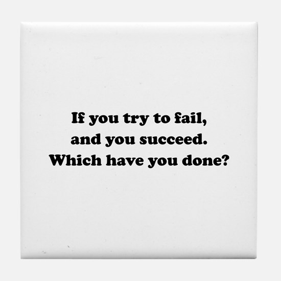 Which Have You Done? Tile Coaster