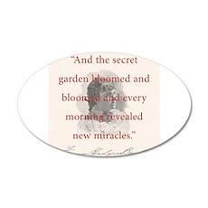 And The Secret Garden Bloomed - FH Burnett Wall Decal