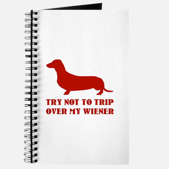 Try not to trip over my wiener Journal
