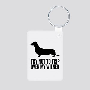 Try not to trip over my wiener Aluminum Photo Keyc