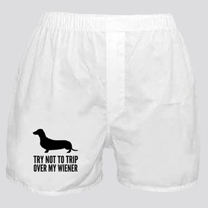 Try not to trip over my wiener Boxer Shorts