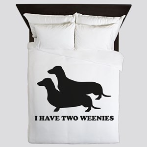 I Have Two Weenies Queen Duvet
