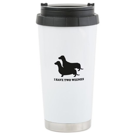 I Have Two Weenies Stainless Steel Travel Mug