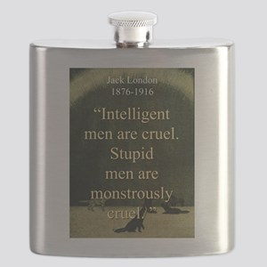 Intelligent Men Are Cruel - London Flask