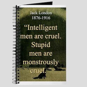 Intelligent Men Are Cruel - London Journal