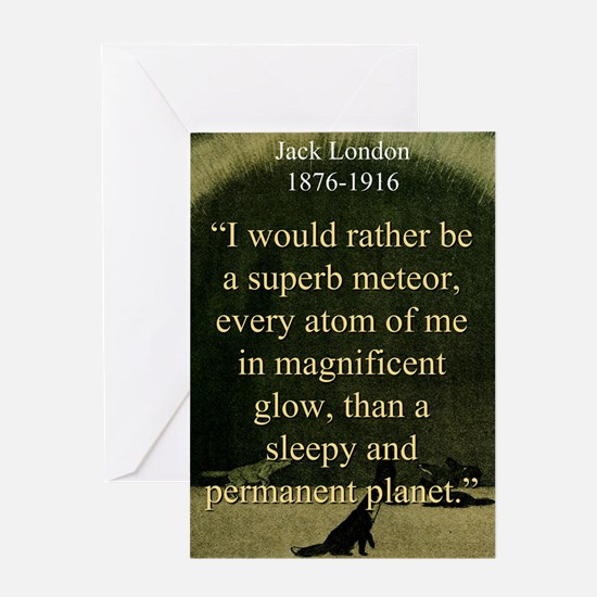 I Would Rather Be A Meteor - London Greeting Card