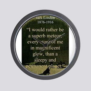 I Would Rather Be A Meteor - London Wall Clock