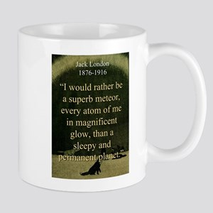 I Would Rather Be A Meteor - London 11 oz Ceramic