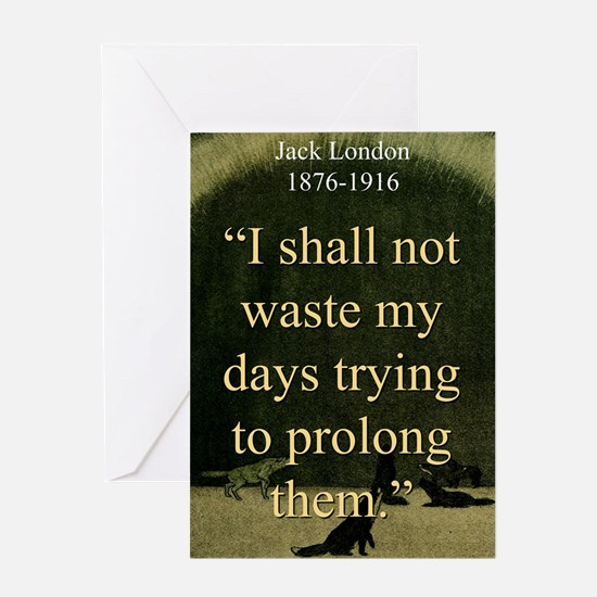 I shall Not Waste My Days - London Greeting Card