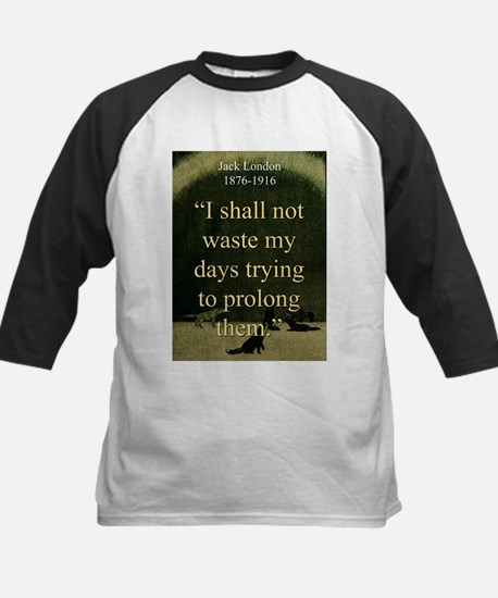 I shall Not Waste My Days - London Tee