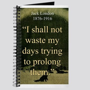 I shall Not Waste My Days - London Journal