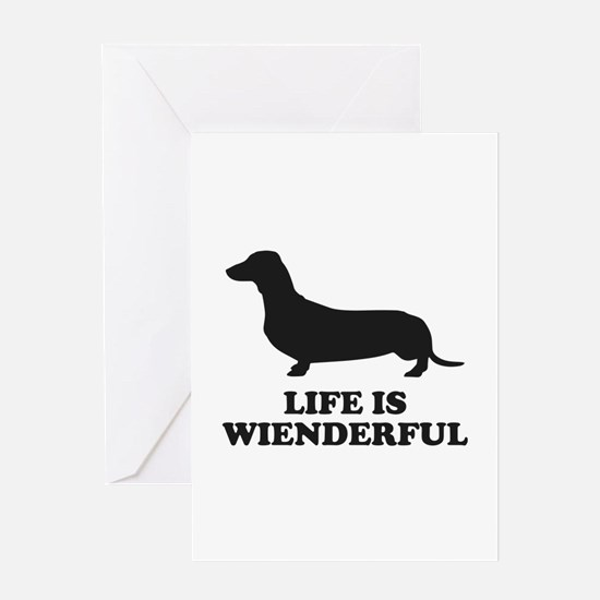 Life Is Wienderful Greeting Card