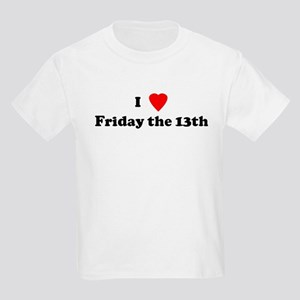 I Love Friday the 13th Kids T-Shirt