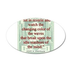 Sit In Reverie And Watch - Longfellow Wall Decal