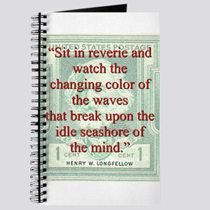 Sit In Reverie And Watch - Longfellow Journal
