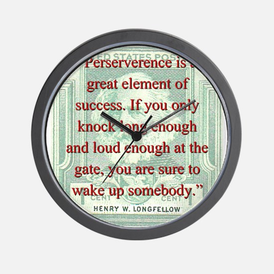 Perseverence Is A Great Element - Longfellow Wall