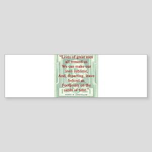 Lives Of Great Men - Longfellow Sticker (Bumper)