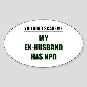 My Ex-Husband Has NPD Oval Sticker