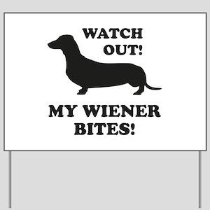 My Wiener Bites! Yard Sign