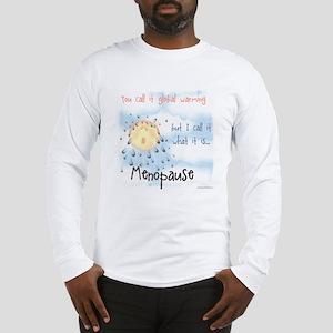 Menopause Long Sleeve T-Shirt