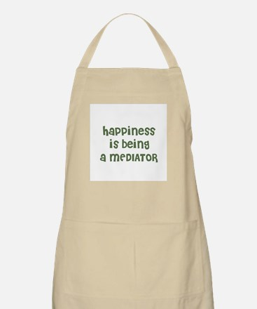 Happiness is being a MEDIATOR BBQ Apron